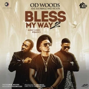 OD Woods - Bless My Way 2 ft Ice Prince & Vector